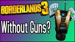 Can You Beat Borderlands 3 WITHOUT Guns?
