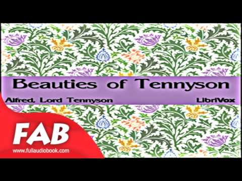Beauties of Tennyson Full Audiobook by Lord TENNYSON by Single author