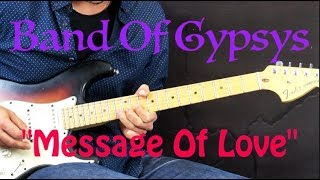 Band Of Gypsys - Message Of Love (Part 1) - Rock Guitar Lesson (w/Tabs)