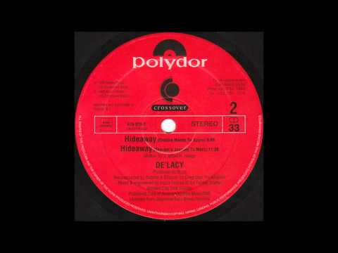 De'lacy - Hideaway (Dubfire Needs to Score) (1995)