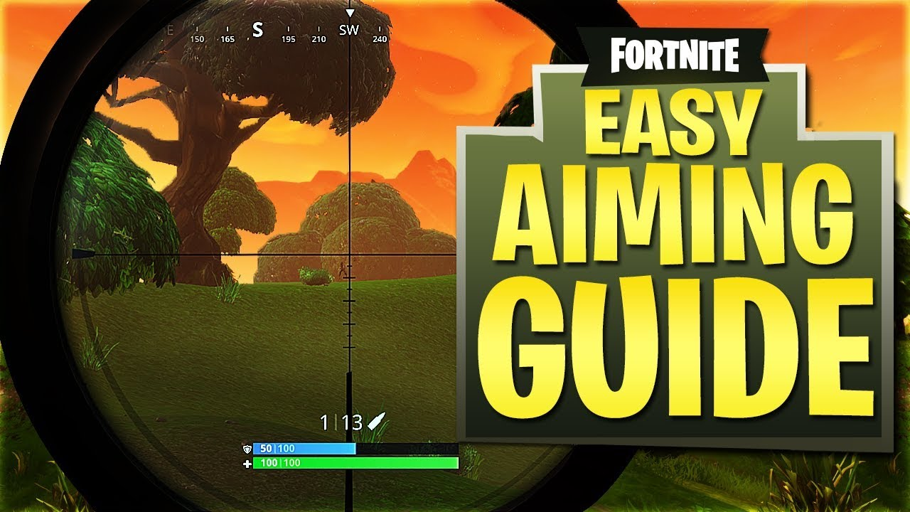 [Fortnite Battle Royale] Aim Guide - NEVER Miss a Shot!