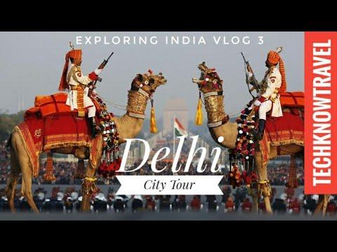 Delhi City Tour 2017 | Delhi Travel Video | Exploring India Vlog 3
