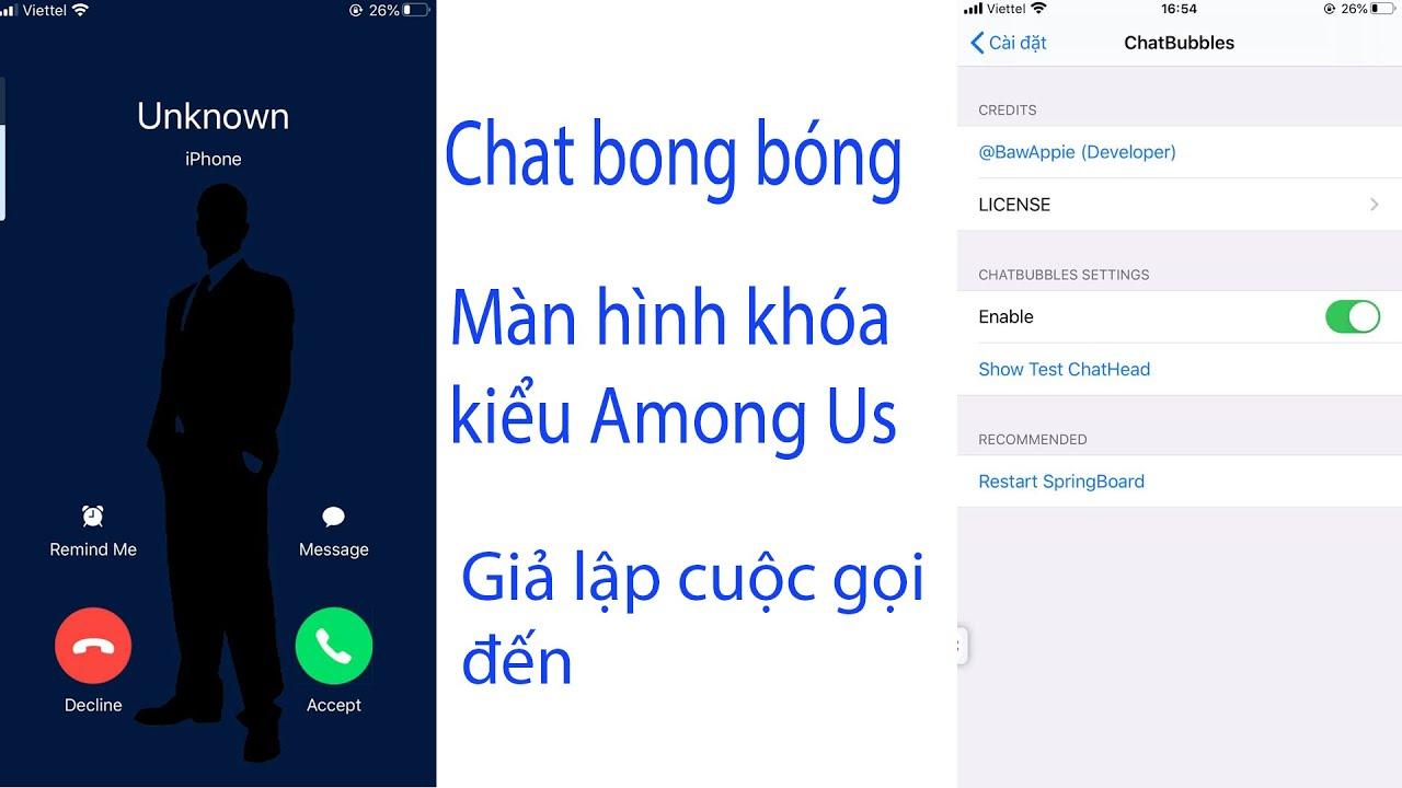 Cách bật chát bong bóng, tạo màn hình khóa kiểu among us , giả lập cuộc gọi trên iPhone iPad