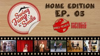 Third episode of swing, jump & smile - home edition.online dance and music show out dancers musicians home.// who took part in this first episode1.dan...
