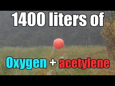 Weather Balloon Filled with Oxygen and Acetylene | RE-UPLOAD