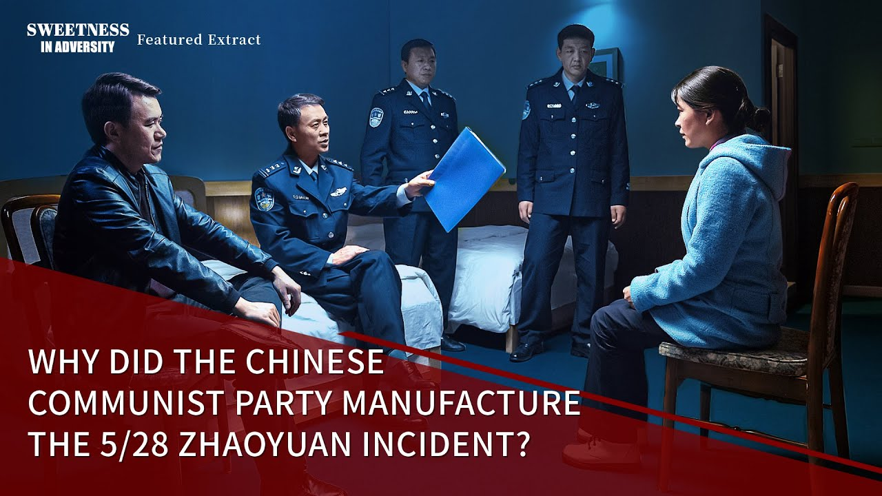 "Christian Movie Extract 3 From ""Sweetness in Adversity"": Why Did the Chinese Communist Party Manufacture the 5/28 Zhaoyuan Incident?"