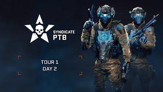 Warface Syndicate: PTB I Day 2