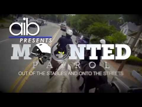 AIB Presents - Mounted Police