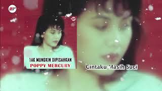 Poppy Mercury - Cintaku Masih Suci (Official Audio)