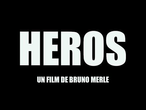HEROS, Film Complet