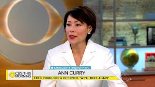 "Ann Curry talks ""We'll Meet Again"" and why reunions resonate"