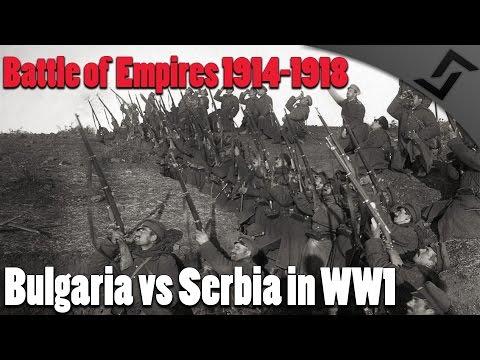 Battle of Empires 1914-1918 - Bulgaria vs Serbia in WW1