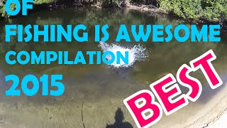 Best of Fishing Is Awesome Compilation 2015