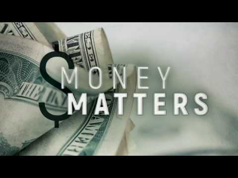 Money Matters-Part 6