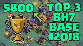TOP 3 BEST BUILDER HALL 7 BASE!! +5800 TROPHY! | NEW BH7 BASE DESIGN 2018 | CLASH OF CLANS