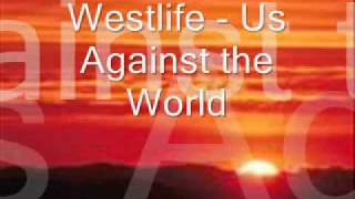 Westlife - Us Against the World w/ Lyrics