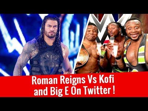 Roman Reigns Fired Up🔥! Kofi And Big E Instult Roman Reigns On Twitter Before Survivor Series 2017