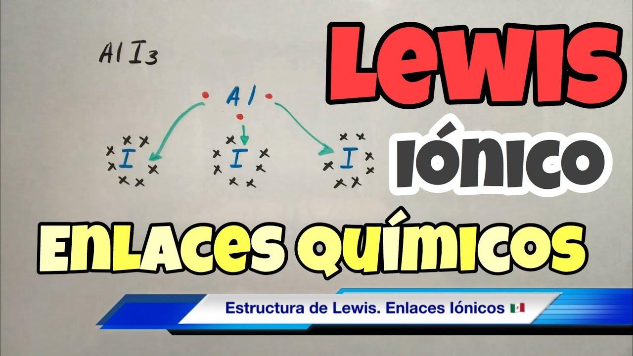 Estructura De Lewis Enlace Iónico Bien Fácil Youtube