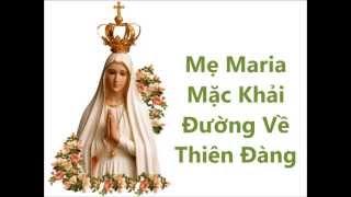 Mẹ Maria Mặc Khải Đường Về Thiên Đàng