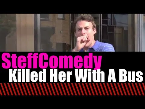 Killed Her With A Bus (Jake and Amir)