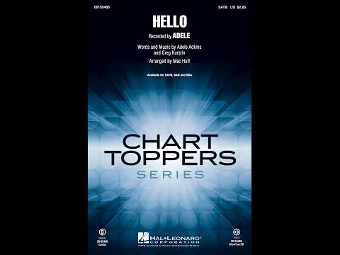 Hello (SATB Choir) - Arranged by Mac Huff