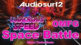 OMFG HARDEST SONG/MODE EVER | Audiosurf 2 | F-777 - Space Battle (Mono Turbo)