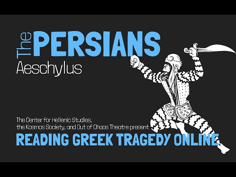 The Persians, Aeschylus - Reading Greek Tragedy Online