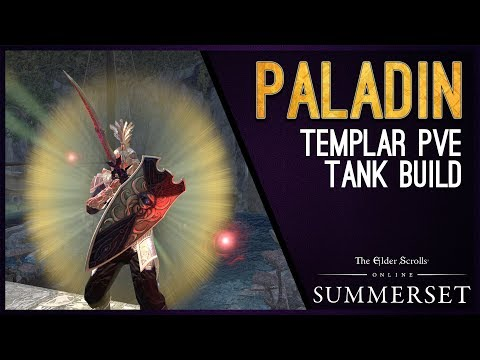 "Templar Tank Build PvE ""Paladin"" - Summerset Chapter ESO"