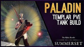 "Templar Tank Build PvE ""Paladin"" - Summerset Chapter ESO"