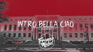 Intro BELLA CIAO (NAIROBI MIX)   DJ FRANCO MICHEL ( La Casa De Papel )