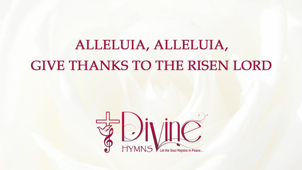 Alleluia, Alleluia, Give Thanks to the Risen Lord Chords ...