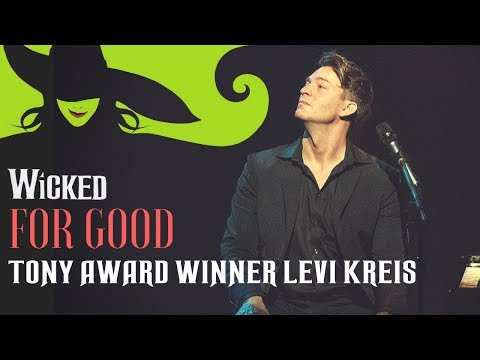 Levi Kreis  For Good from Wicked