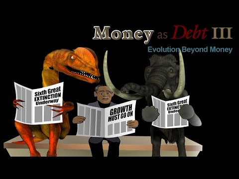 Money as Debt 3: Evolution Beyond Money (Full Length)