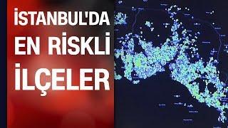 Koronavirüs haritası: İşte İstanbul'da en riskli ilçeler...