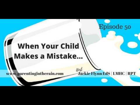 50: When Your Child Makes a Mistake