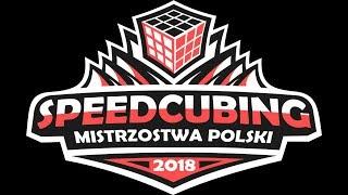 Mistrzostwa Polski w Speedcubingu 2018 [NIEDZIELA]   NA ŻYWO - Na żywo