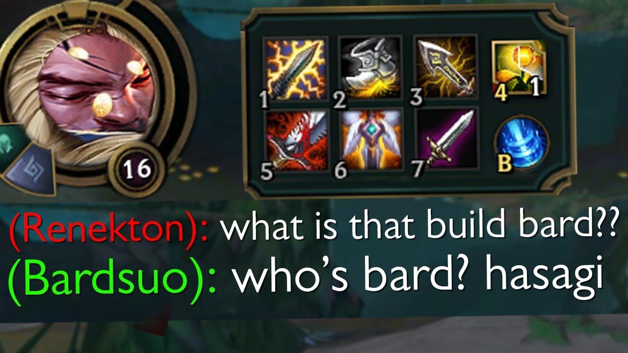 Bard but he thinks he's Yasuo