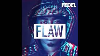 Fedel - Love The Feeling Ft.  Social Club