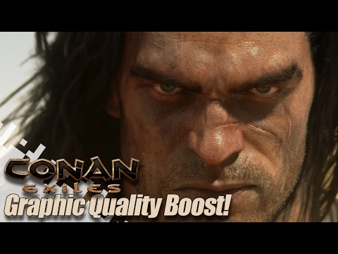 Conan Exiles Graphic Quality Boost!