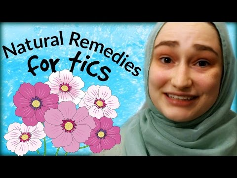 Finding Natural Remedies For Tics