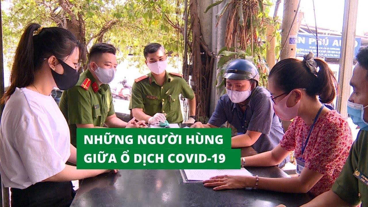 Những người hùng áo xanh lá cây thầm lặng giữa ổ dịch Covid-19