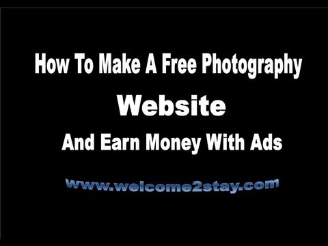 Make Free Photography Website And Earn Money With Ads انشئ موقع ...