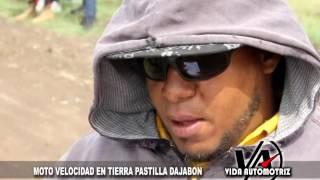 MOTO VELOCIDAD EN TIERRA LA PASTILLA DAJABON 2017.