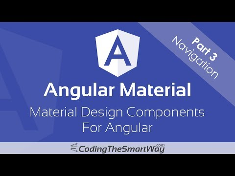Angular Material - Part 3: Navigation (Menus, Sidenavs and T