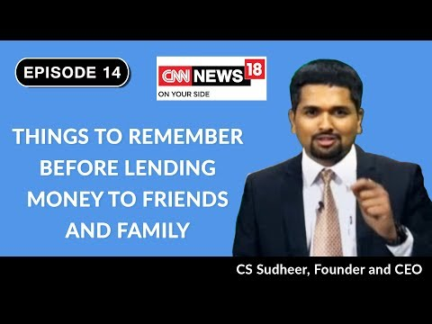 Things To Remember Before Lending Money To Friends & Family | Money Doctor Show On CNN-News18 | EP14
