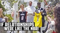 If Relationships Were Like The NBA...