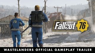 Fallout 76 –Official E3 2019 Wastelanders Gameplay Trailer