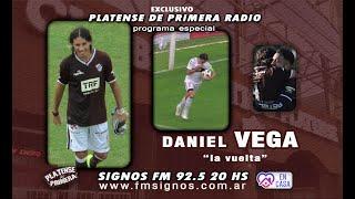 DANIEL VEGA - LA VUELTA NOTA COMPLETA en Platense de Primera Radio