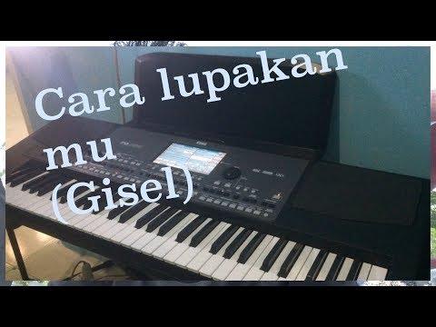 Gisel Cara lupakanmu cover piano keyboard