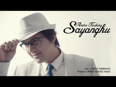 Andre Taulany - Sayangku [Official MV]